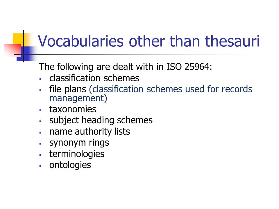 Vocabularies other than thesauri