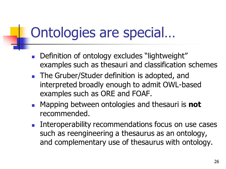 Ontologies are special…