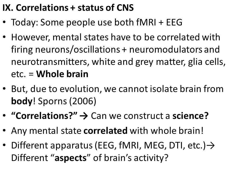 IX. Correlations + status of CNS