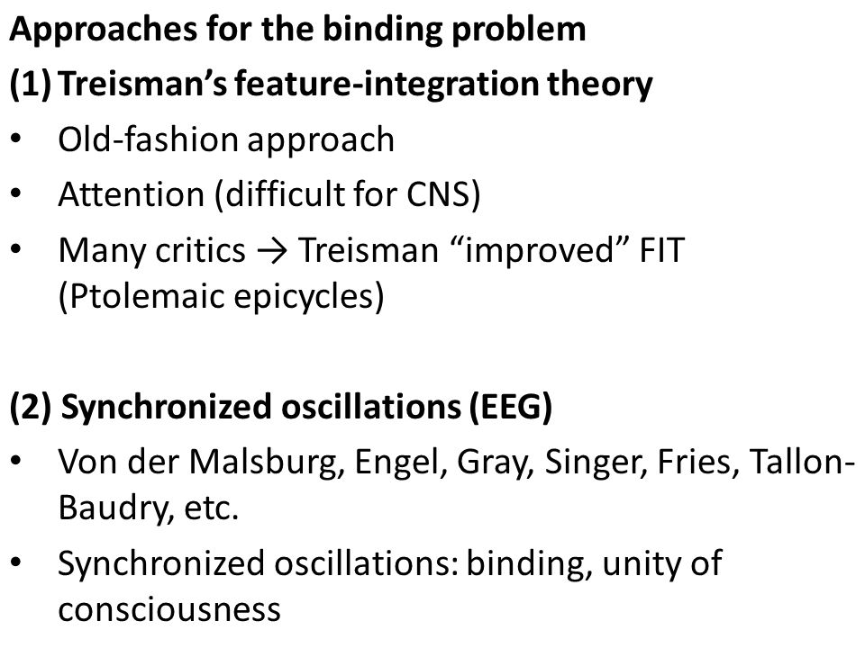 Approaches for the binding problem
