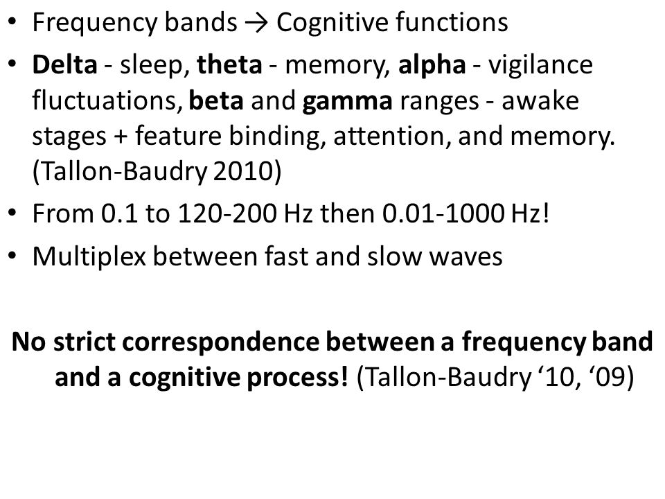 Frequency bands → Cognitive functions