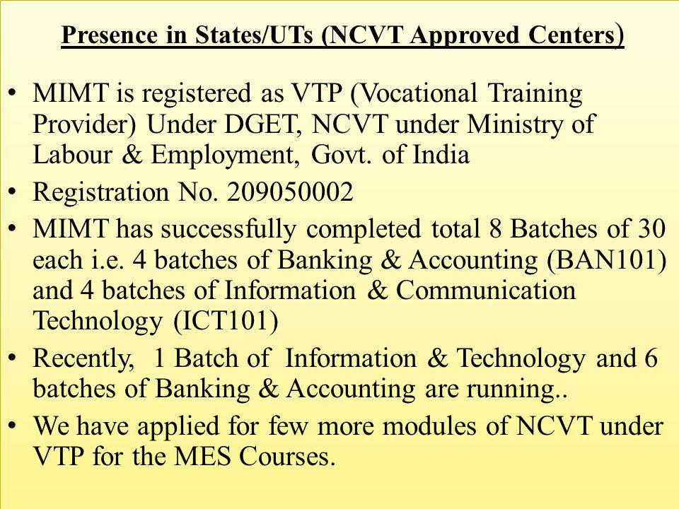 Presence in States/UTs (NCVT Approved Centers)