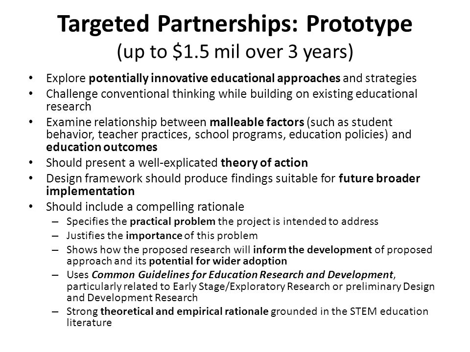 Targeted Partnerships: Prototype (up to $1.5 mil over 3 years)