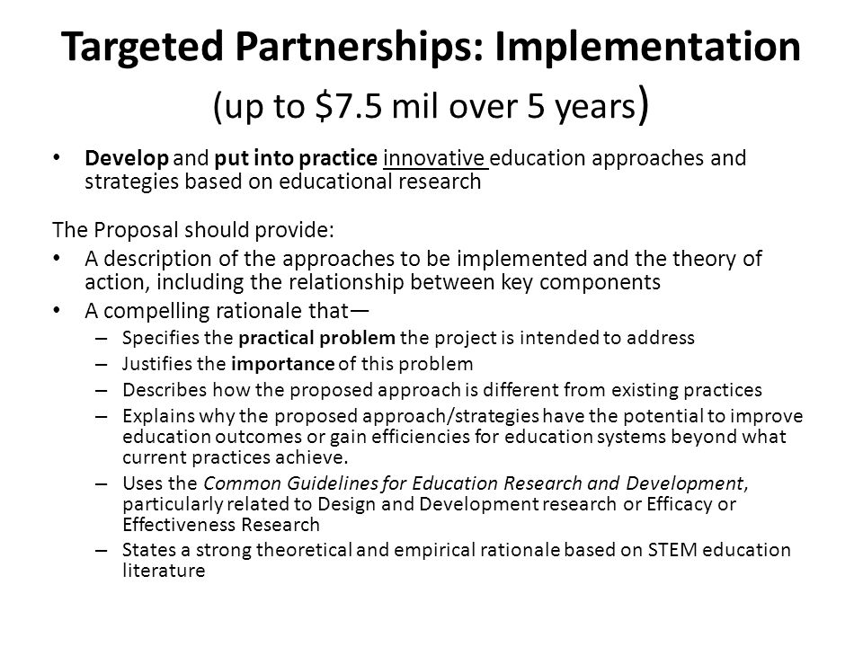 Targeted Partnerships: Implementation (up to $7.5 mil over 5 years)