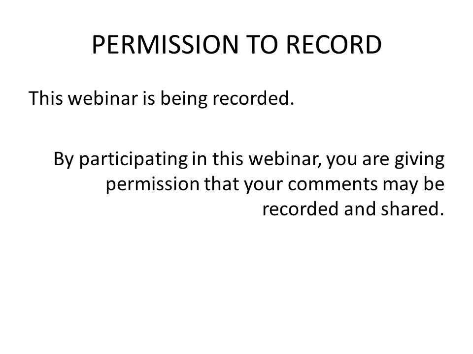 PERMISSION TO RECORD