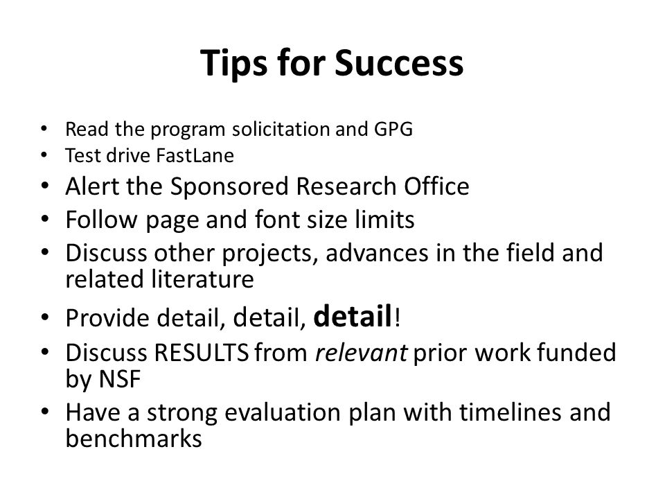 Tips for Success Alert the Sponsored Research Office