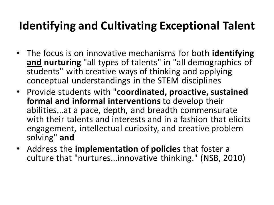 Identifying and Cultivating Exceptional Talent