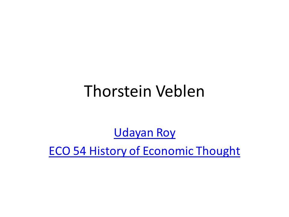 Udayan Roy ECO 54 History of Economic Thought