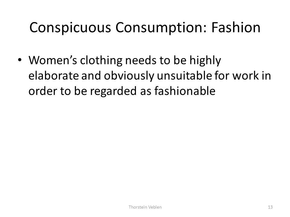 Conspicuous Consumption: Fashion