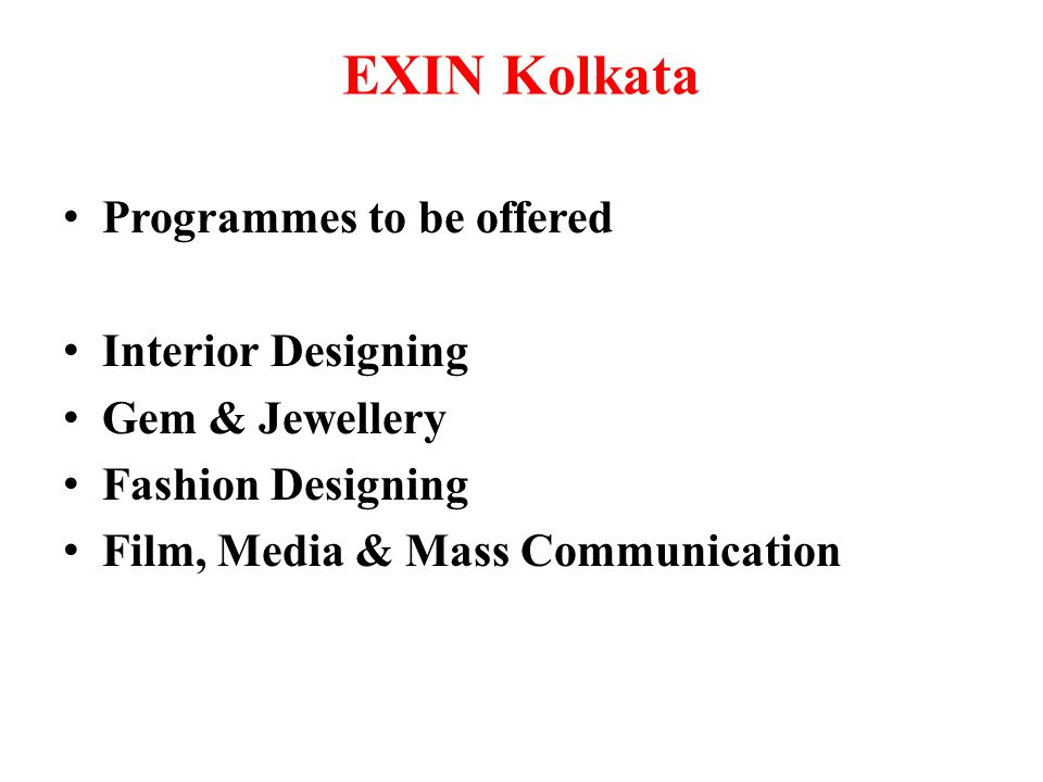 EXIN Kolkata Programmes to be offered Interior Designing