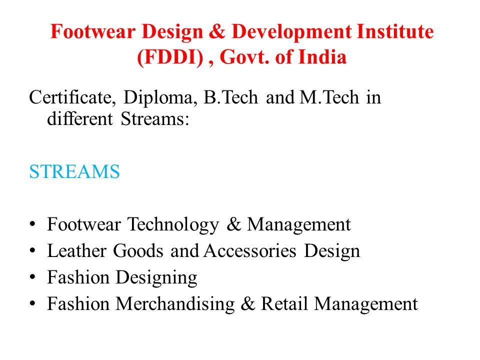 Footwear Design & Development Institute (FDDI) , Govt. of India