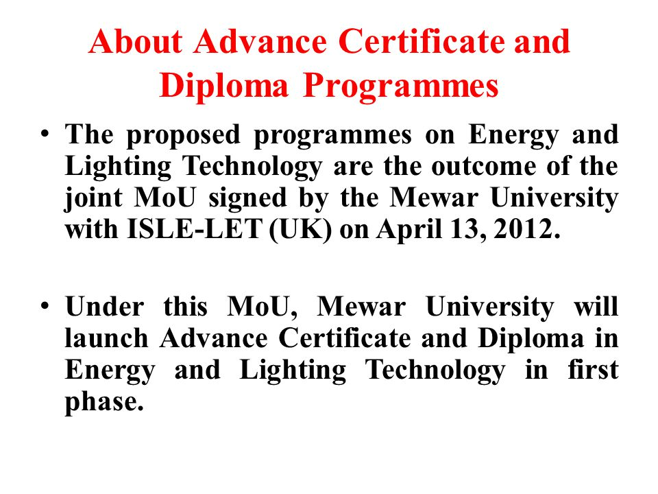 About Advance Certificate and Diploma Programmes