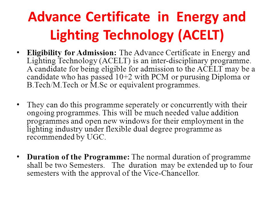 Advance Certificate in Energy and Lighting Technology (ACELT)