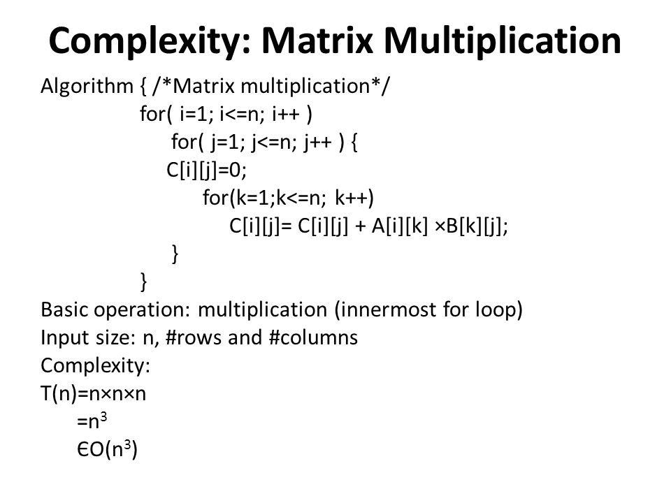 Complexity: Matrix Multiplication