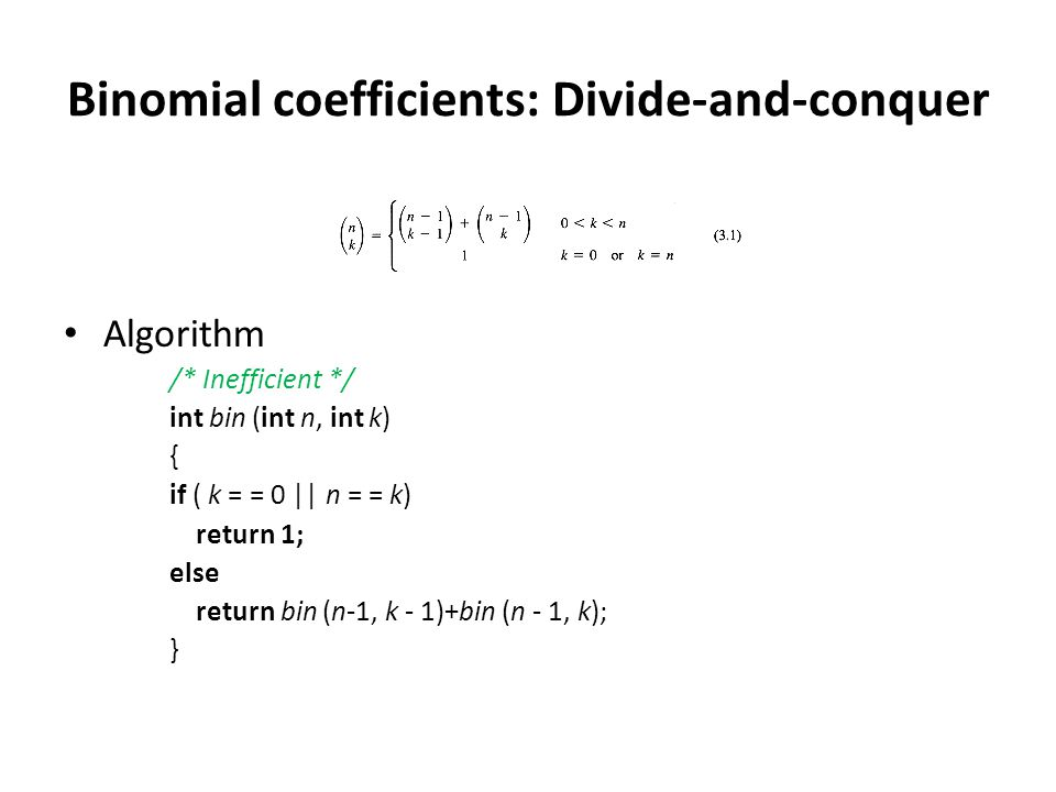Binomial coefficients: Divide-and-conquer