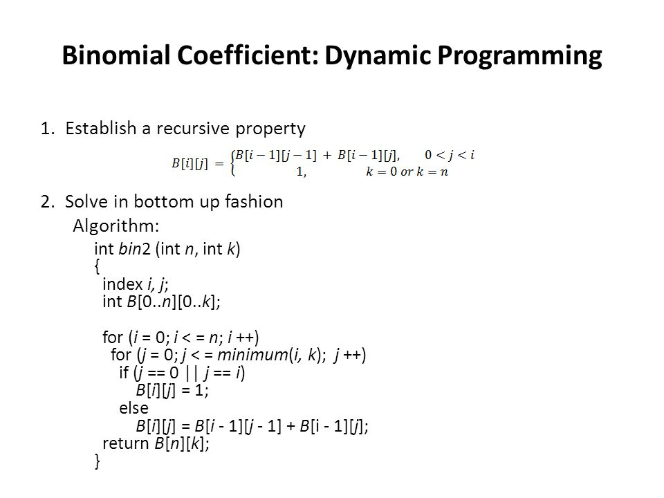 Binomial Coefficient: Dynamic Programming