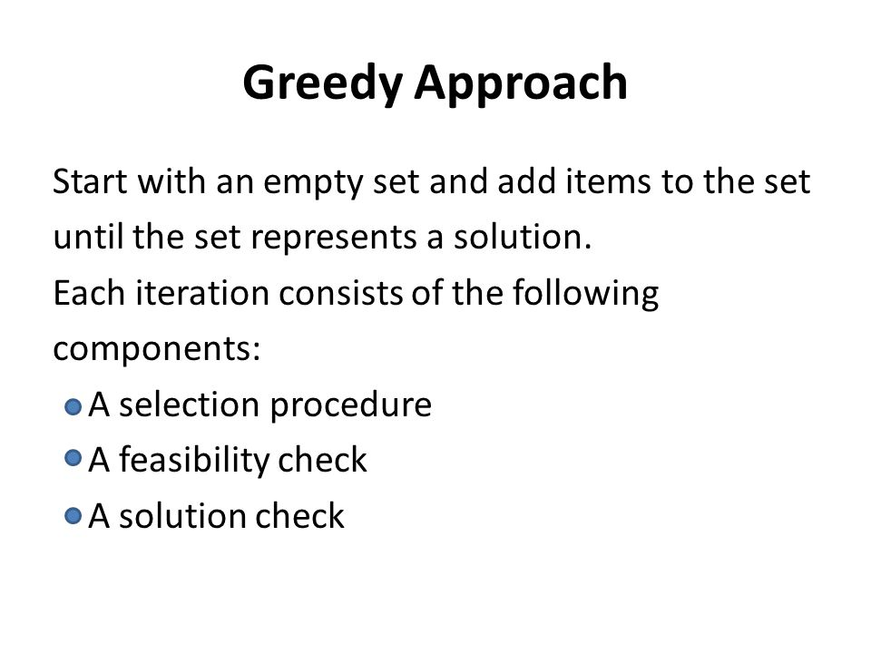 Greedy Approach