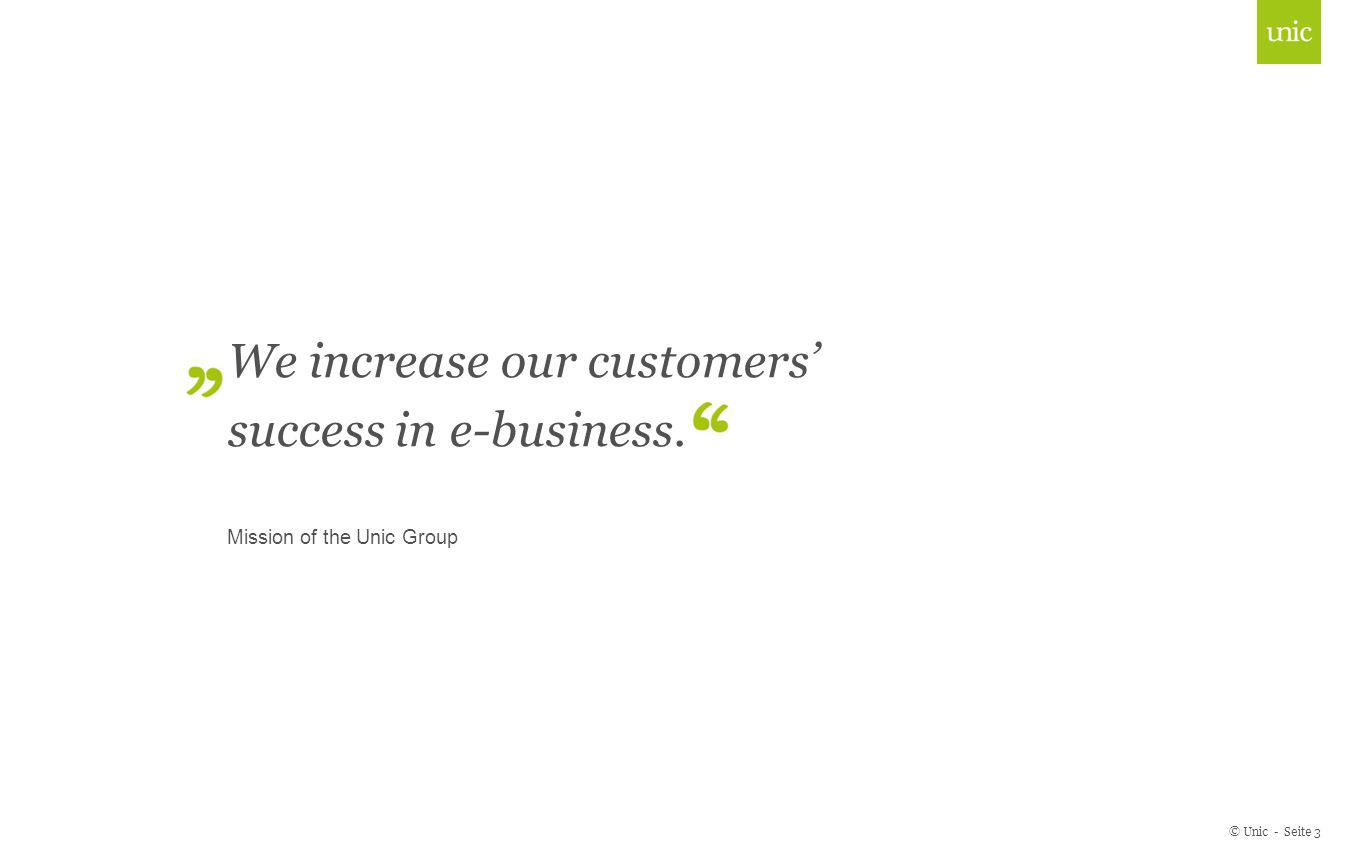 We increase our customers' success in e-business.