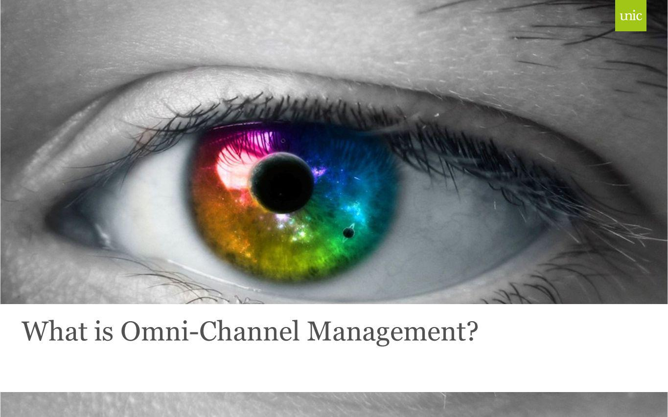 What is Omni-Channel Management