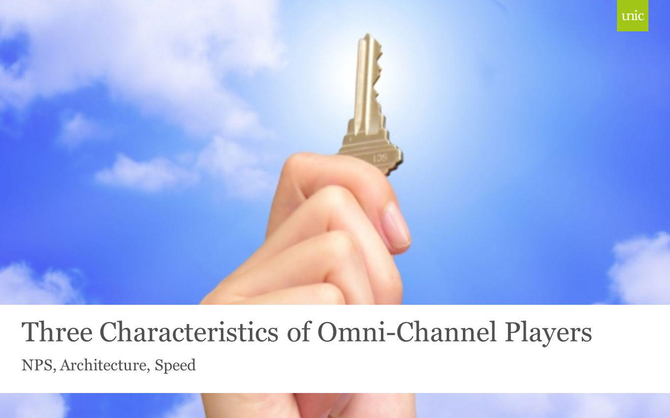 Three Characteristics of Omni-Channel Players