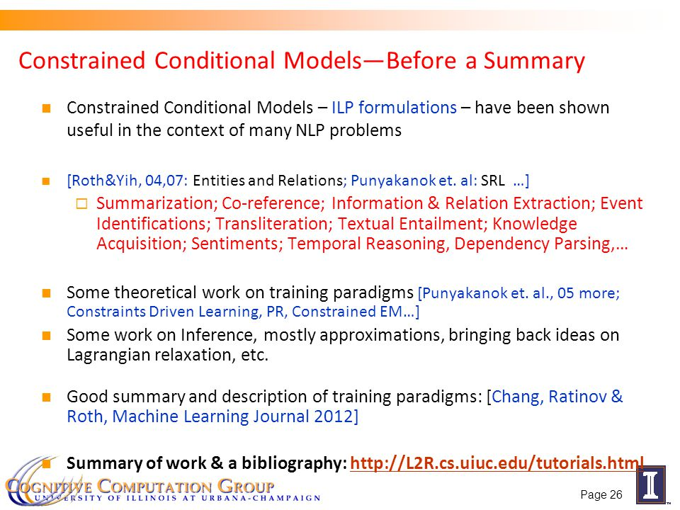 Constrained Conditional Models—Before a Summary