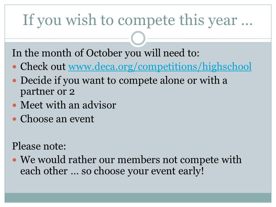 If you wish to compete this year …