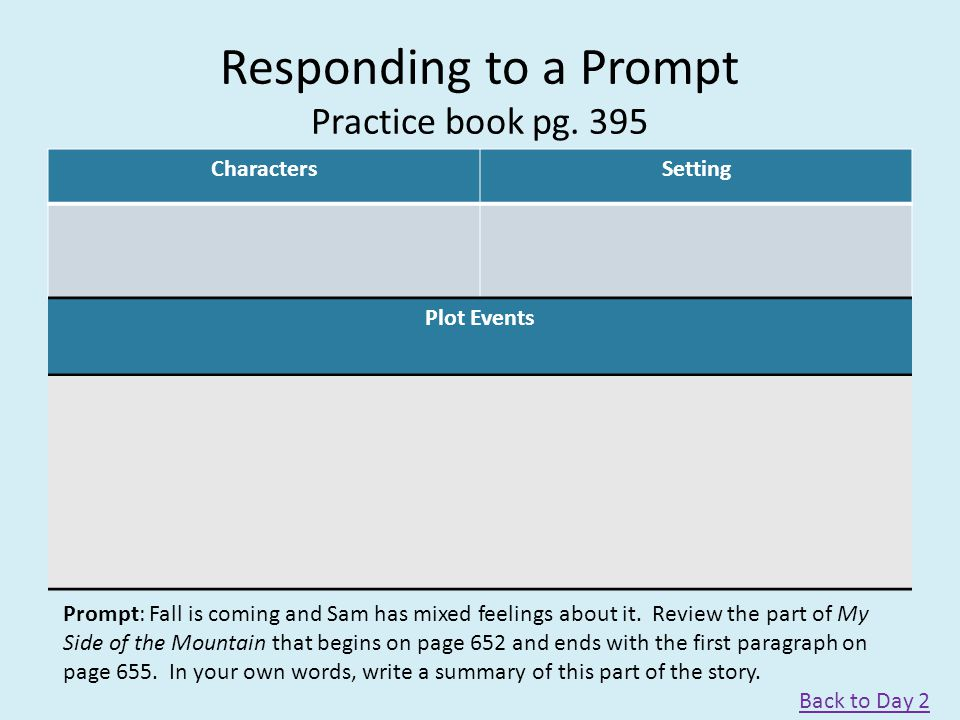 Responding to a Prompt Practice book pg. 395