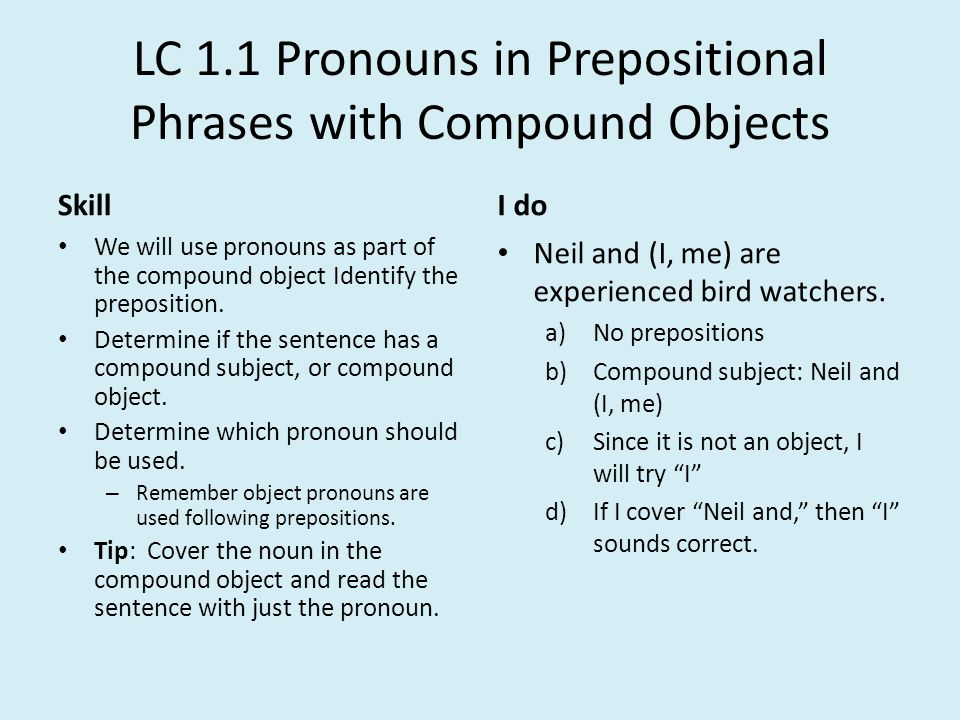 LC 1.1 Pronouns in Prepositional Phrases with Compound Objects
