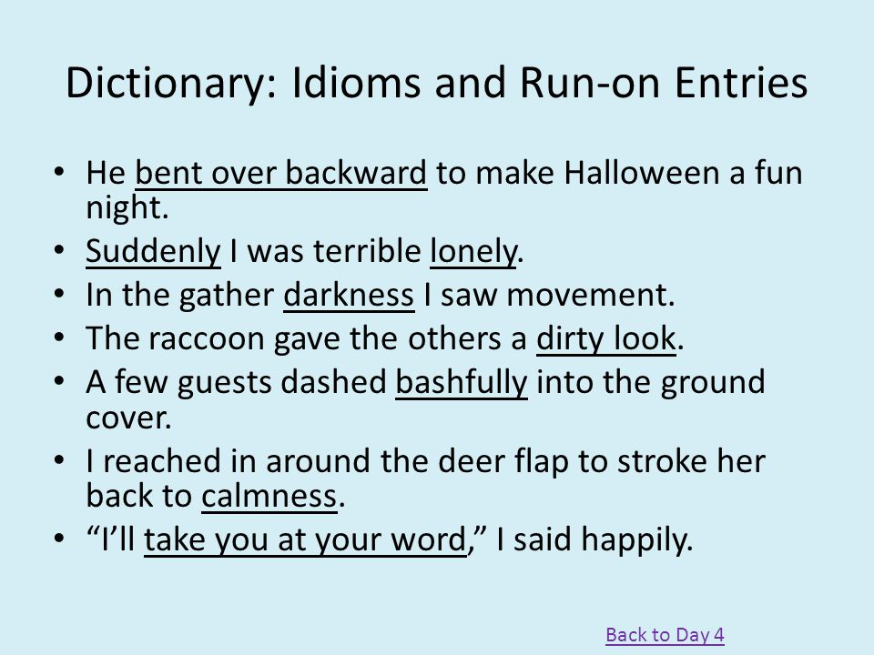 Dictionary: Idioms and Run-on Entries
