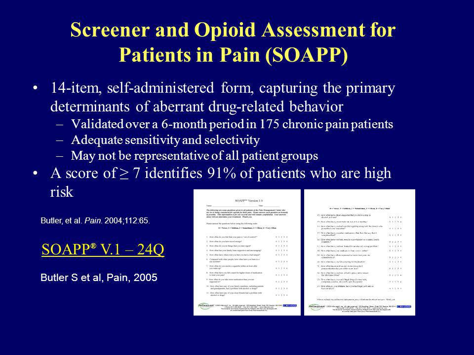 Screener and Opioid Assessment for Patients in Pain (SOAPP)