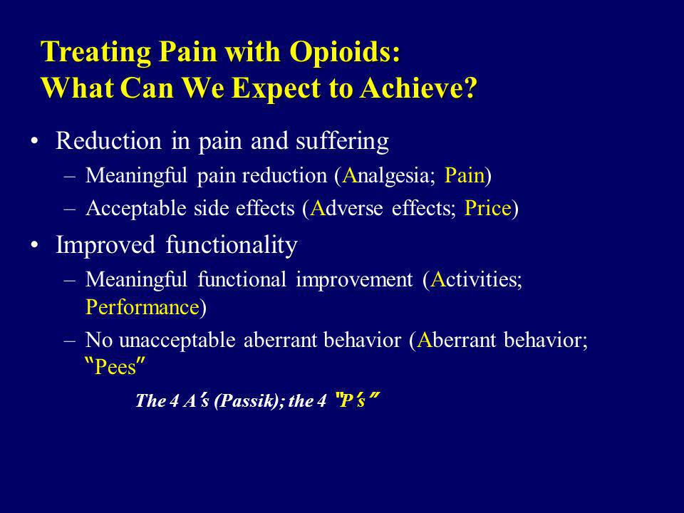 Treating Pain with Opioids: What Can We Expect to Achieve