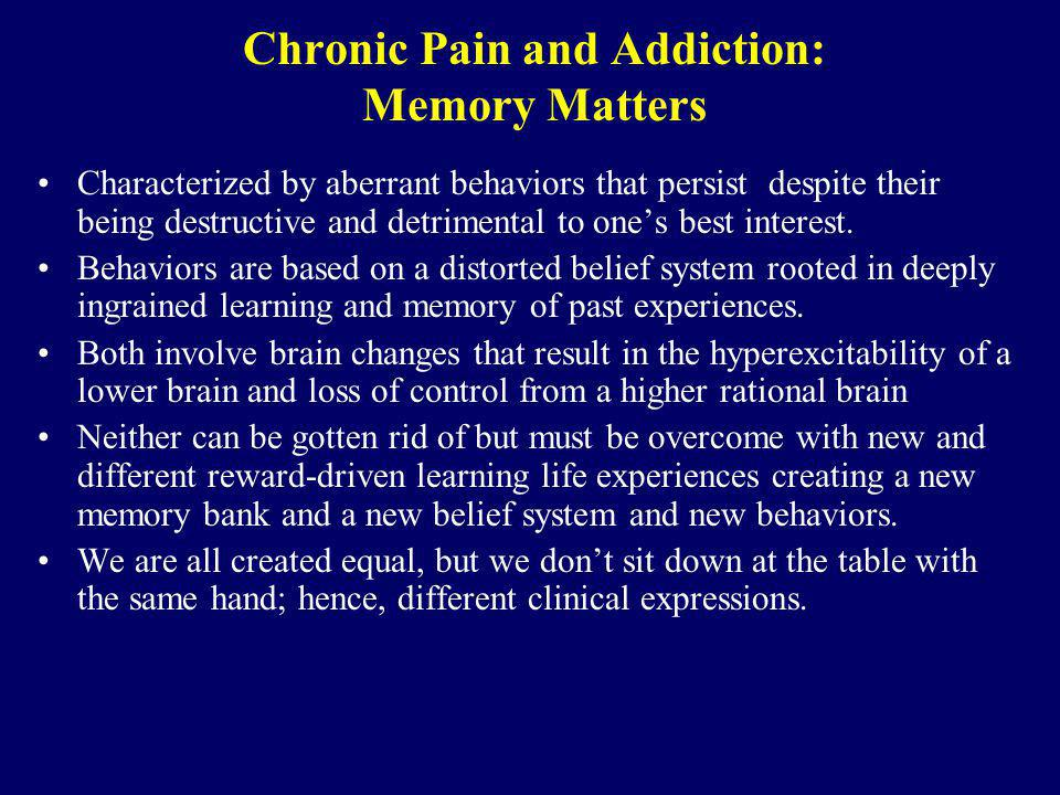 Chronic Pain and Addiction: Memory Matters