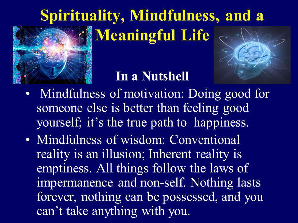 Spirituality, Mindfulness, and a Meaningful Life