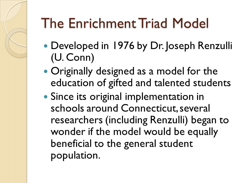 The Enrichment Triad Model