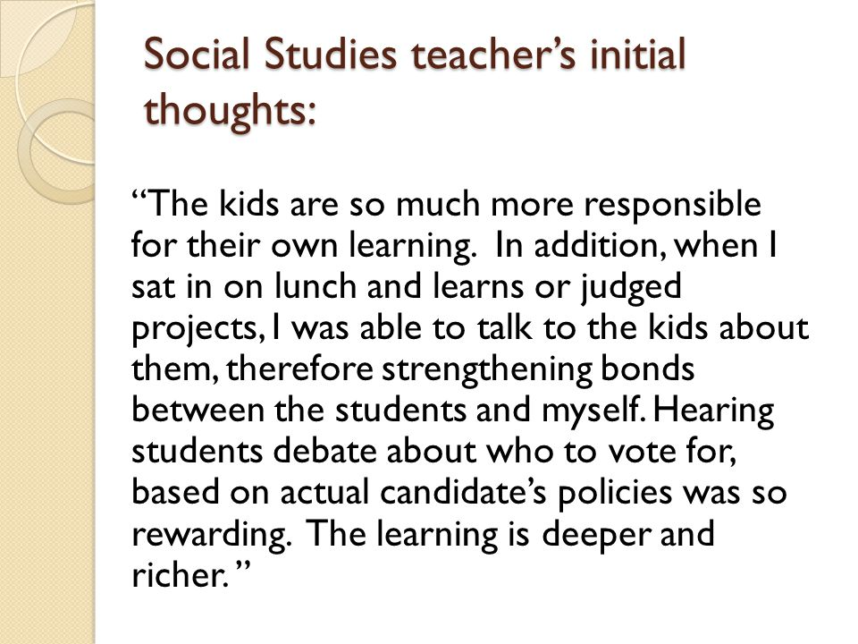 Social Studies teacher's initial thoughts: