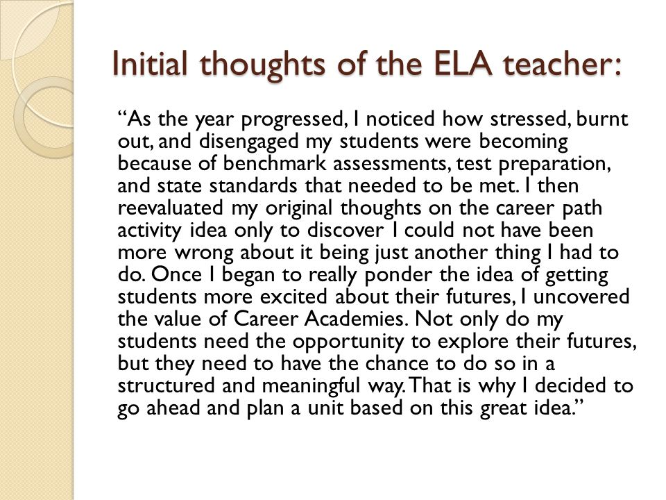 Initial thoughts of the ELA teacher: