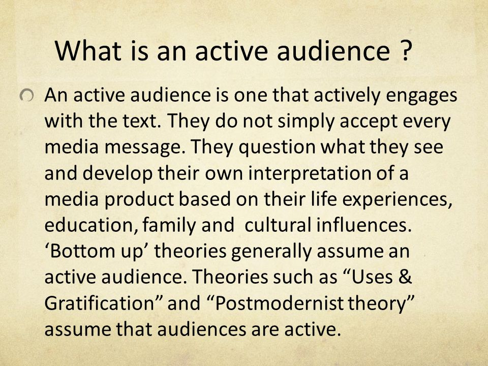 What is an active audience