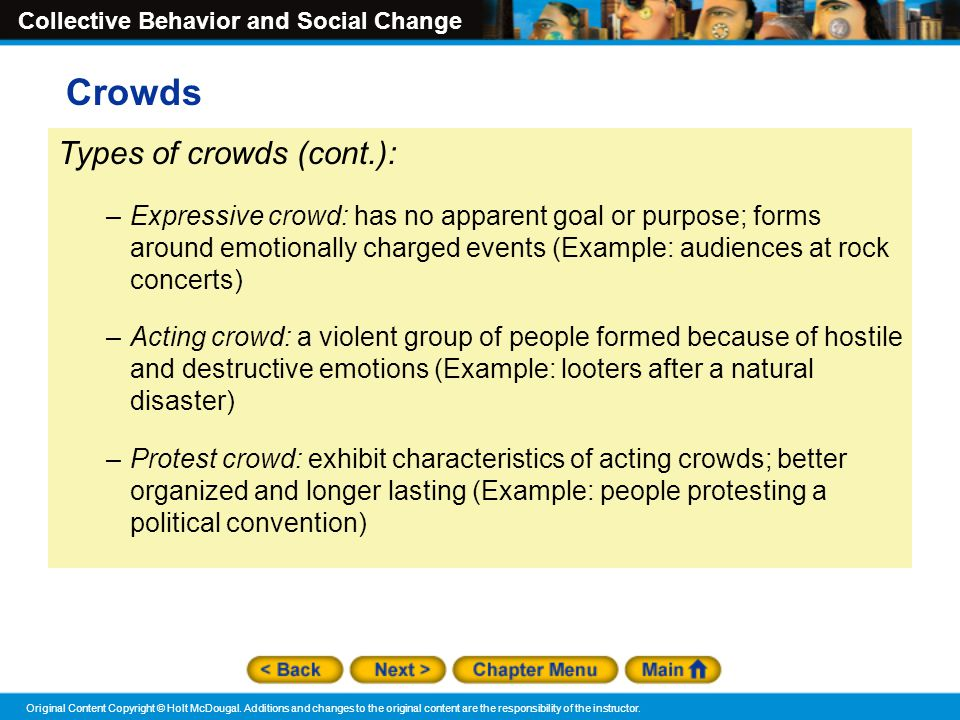 Crowds Types of crowds (cont.):