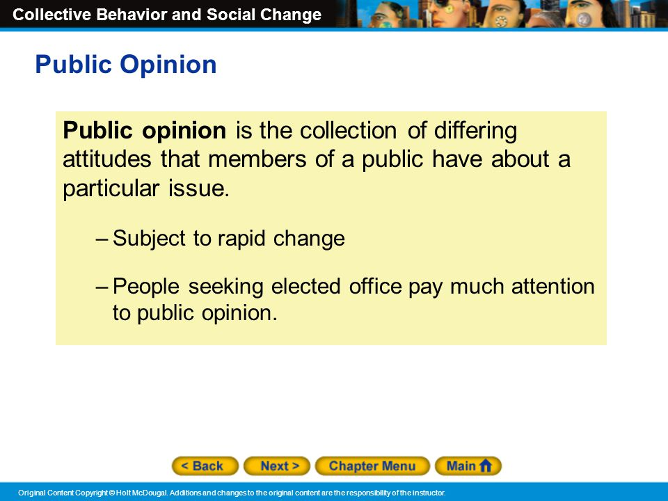 Public Opinion Public opinion is the collection of differing attitudes that members of a public have about a particular issue.