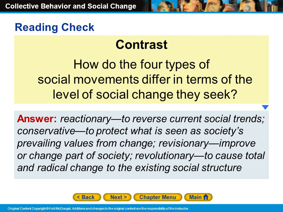 Reading Check Contrast. How do the four types of social movements differ in terms of the level of social change they seek