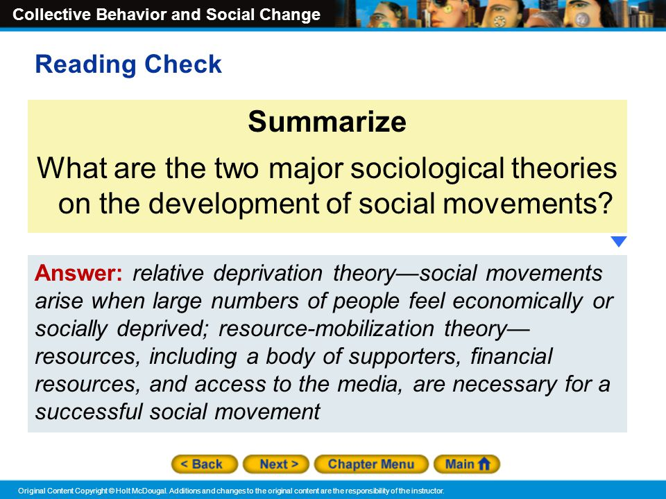Reading Check Summarize. What are the two major sociological theories on the development of social movements