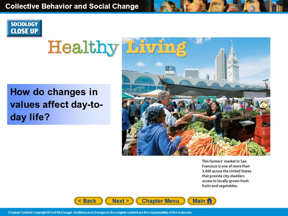How do changes in values affect day-to-day life