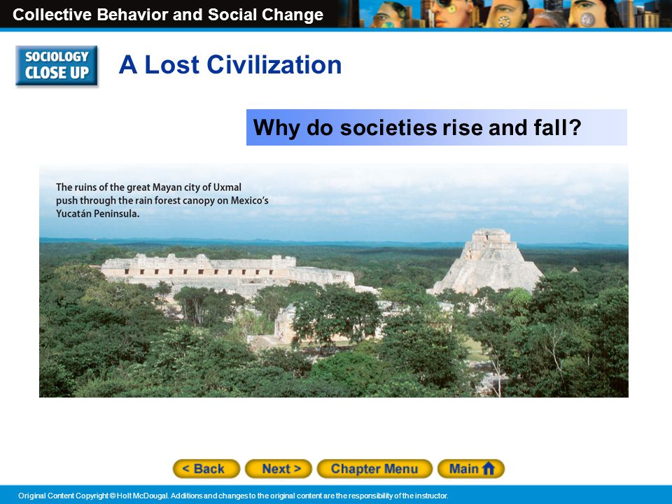 A Lost Civilization Why do societies rise and fall
