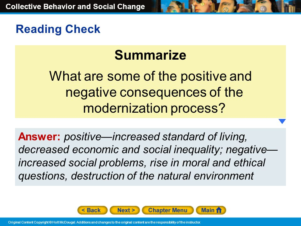 Reading Check Summarize. What are some of the positive and negative consequences of the modernization process