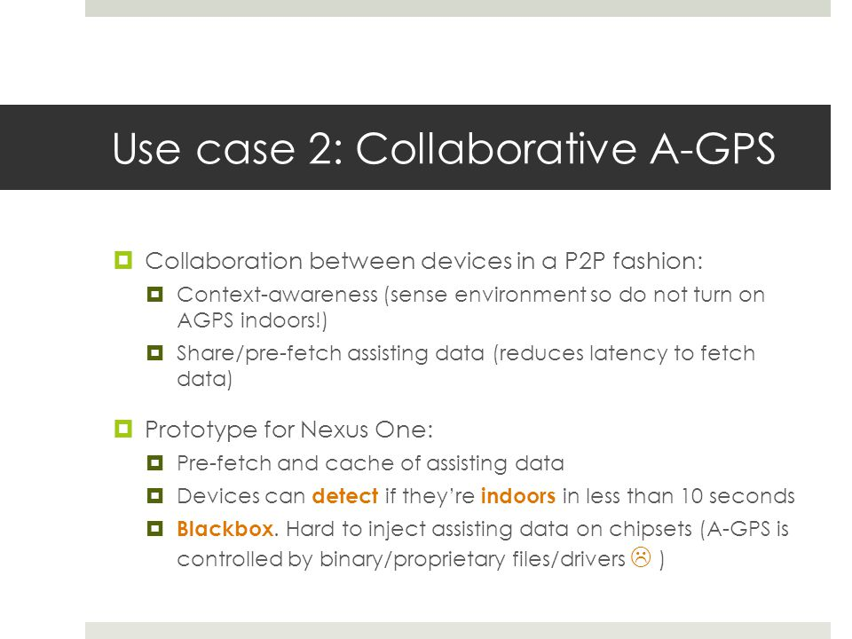 Use case 2: Collaborative A-GPS