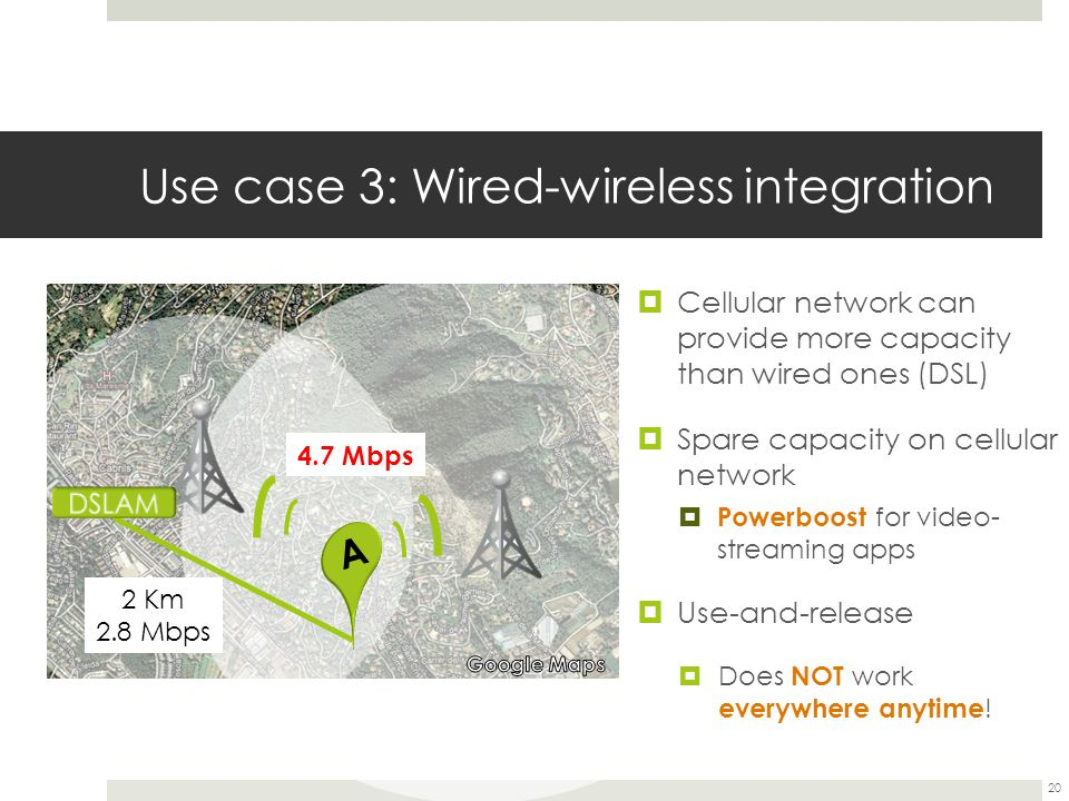 Use case 3: Wired-wireless integration