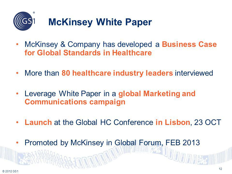 McKinsey White Paper McKinsey & Company has developed a Business Case for Global Standards in Healthcare.