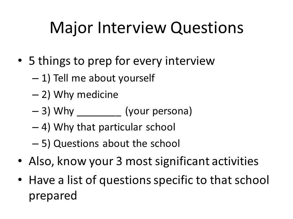 Major Interview Questions
