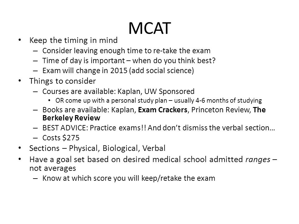MCAT Keep the timing in mind Things to consider