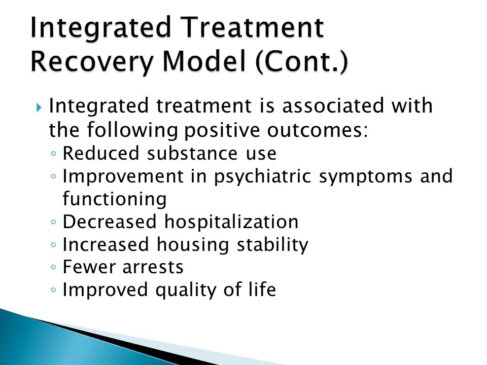 Integrated Treatment Recovery Model (Cont.)